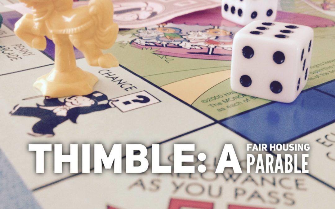 Thimble: A housing parable